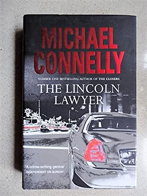 The Lincoln Lawyer (Mickey Haller Series): Michael Connelly