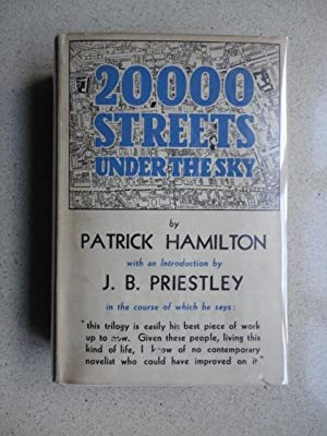 Twenty Thousand (20,000) Streets Under the Sky : A London Trilogy