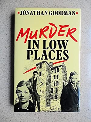 Murder in Low Places
