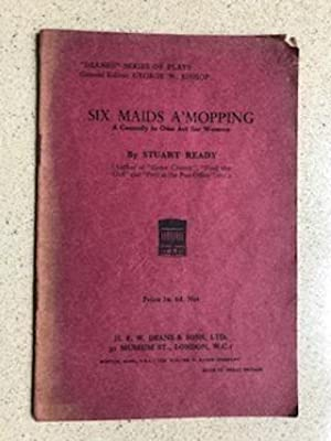 Six Maids A'Mopping