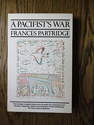 A Pacifist's War: Partridge, Frances