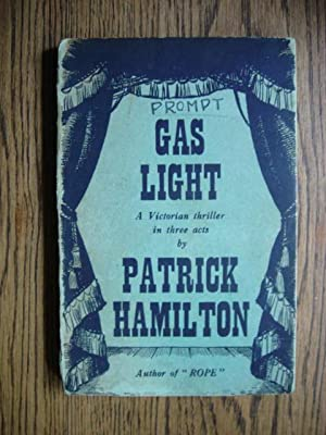 Gas Light and Angel Street, First UK and US Editions Plus UK and USTheatre Programmes