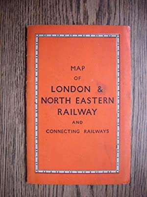 Map of London & North Eastern Railway and Connecting Railways