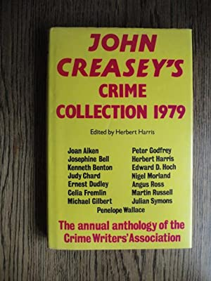 John Creasey's Crime Collection 1979 : An Anthology by Members of the Crime Writers' Association