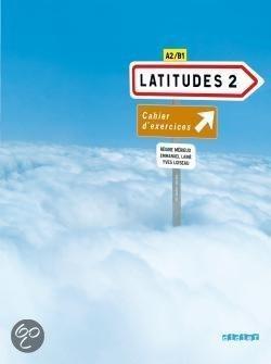 Latitudes 2 Cahier Exercices & CD