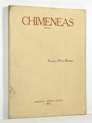 Chimeneas: Hernán, Gustavo Ortiz (novel); Augustin Jiménez, Enrique Gutmann, Augustín Victor ...