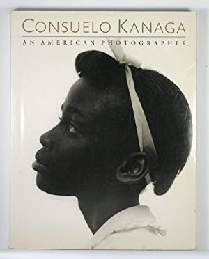 Consuelo Kanaga: An American Photographer (the AUTHOR'S COPY)