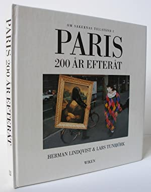 Paris 200 år efteråt. (Paris: Two hundred: Tunbjörk, Lars (text