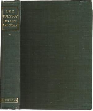 Leo Tolstoy His Life and Work. Volume: Leo Tolstoy, Paul