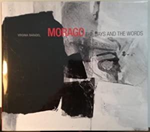 Morago the Days and the Words: Virginia Baradel