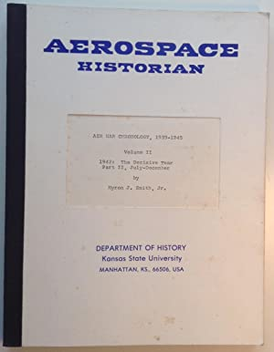 Air War Chronology, 1939-1945: Volume II 1942: The Decisive Year Part II, July-December