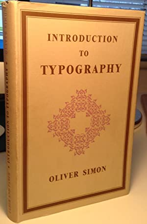 Introduction to Typography: Oliver Simon