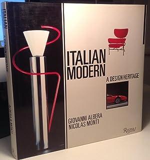 Italian Modern: A Design Heritage: Albera, Giovanni; Monti,