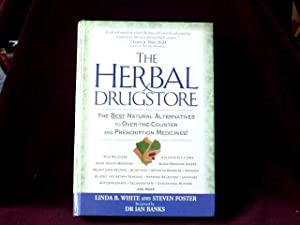The Herbal Drugstore : The Best Natural: White, Dr Linda