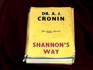Shannon's Way;: Cronin, A. J.