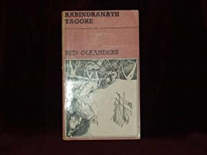 Red Oleanders: A Drama in Act One;: Tagore, Rabindranath