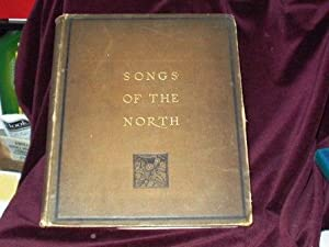 Songs of the North, Gathered Together from: Macleod, A. C.