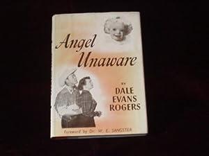 Angel Unaware;: Rogers, Dale Evans