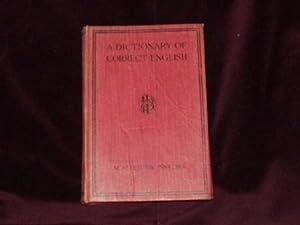 A Dictionary of Correct English : A: Pink, M. Alderton