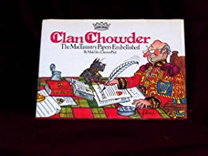 Clan Chowder. The MacTanistry Papers Embellished;: Lawson-Paul, Malcolm