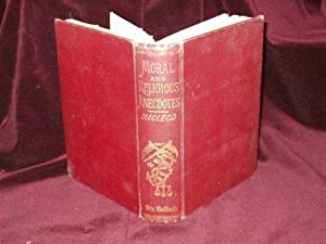 Moral and Religious Anecdotes;: Macleod, Norman Islay