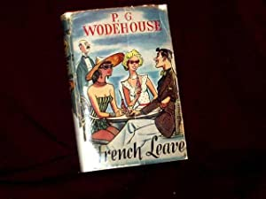 French Leave;: Wodehouse, P. G.