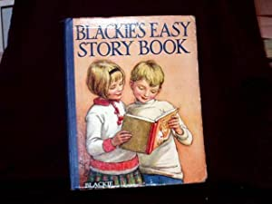 Blackie's Easy Story Book. Pictures and Stories
