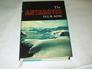 The Antarctic;: King, H.G.R.