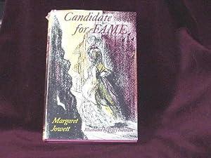 Candidate for Fame;: Jowett, Margaret