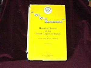 """We Will Remember"""". Historical Record of the: Poltalloch, Lt. Col."""