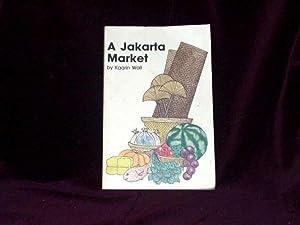 A Jakarta Market;: Wall, Kaarin