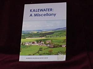 Kalewater : A Miscellany;: Hall, Douglas (