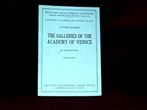 The Galleries of the Academy of Venice;: Moschini, Vittirio