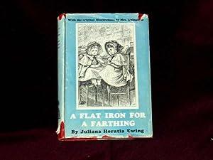 A Flat Iron for a Farthing or: Ewing, Juliana Horatia.