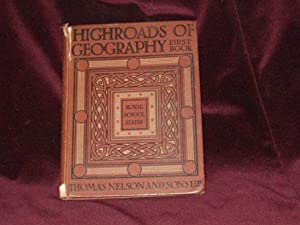 Highroads of Geography. Book 1- Sunshine and: Anon
