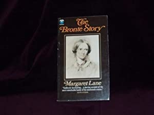 The Bronte Story : A Reconsideration of: Lane, Margaret Illustrated