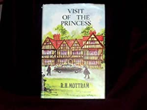 Visit of the Princess;: Mottram, R. H.