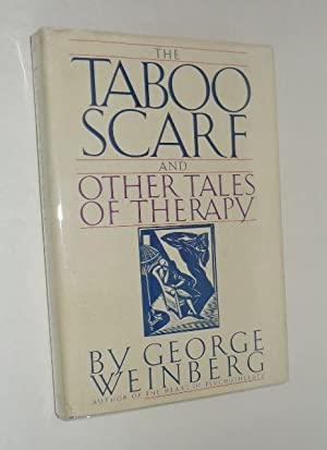 The Taboo Scarf and Other Tales of Therapy