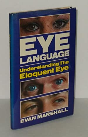Eye Language: Understanding the Eloquent Eye