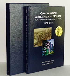 Conversation with a Medical School: The University: Boutwell, Dr.P.H., Bryant