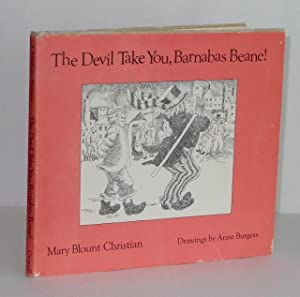 The Devil Take You, Barnabas Beane