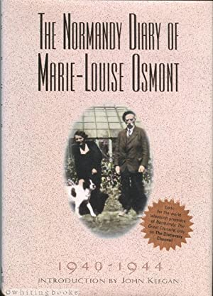 The Normandy Diary of Marie-Louise Osmont: 1940-1944