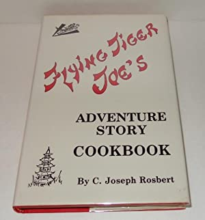 Flying Tiger Joe's Adventure Story Cookbook