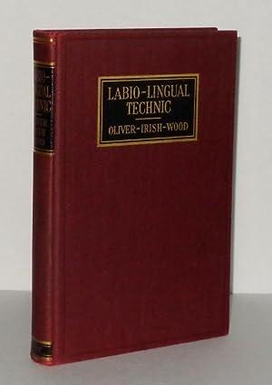 Labio-Lingual Technic: A Description of the Labial: Oliver, Oren A.;