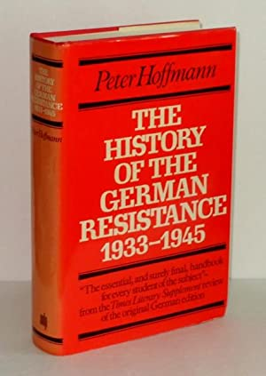 The History of the German Resistance 1933-1945