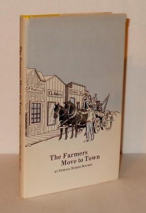 The Farmers Move to Town: Machen, Strelsa Morris
