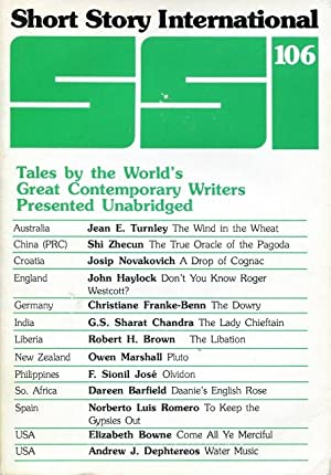 Short Story International - SSI 106: Tales by the World's Great Contemporary Writers Presented Un...