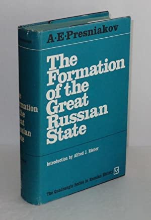 The Formation of the Great Russian State: Presniakov, A.E.