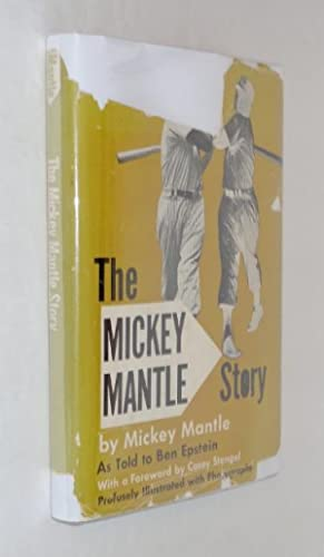 The Mickey Mantle Story: Mantle, Mickey, as