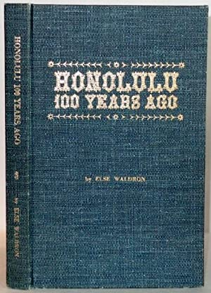 Honolulu 100 Years Ago: Waldron, Else